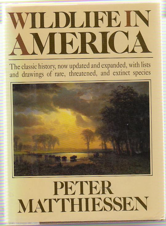 Wildlife in America, Peter Matthiessen