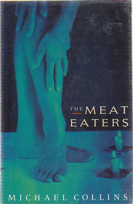 The Meat Eaters. Michael COLLINS.