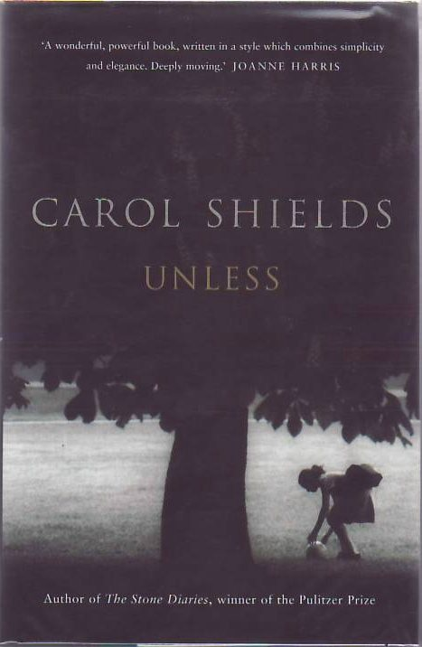 Unless. Carol SHIELDS.