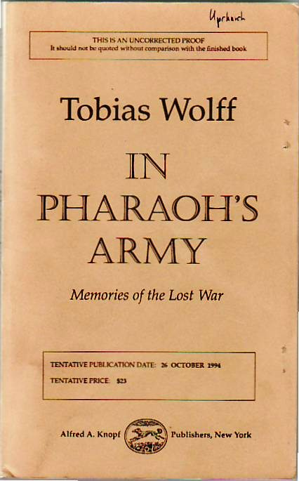 In Pharaoh's Army. Tobias WOLFF.