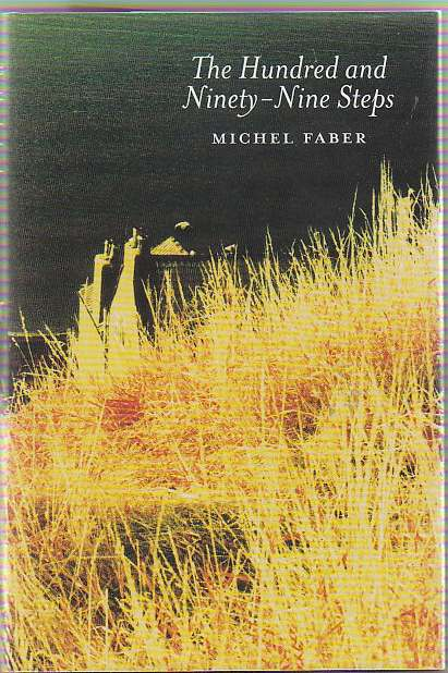 The Hundred and Ninety-Nine Steps. Michel FABER.