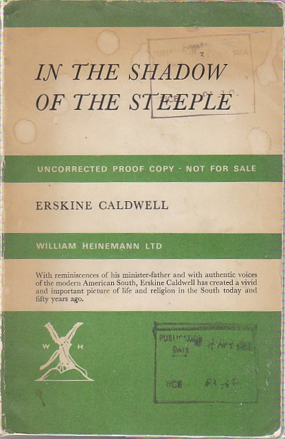 In the Shadow of the Steeple. Erskine CALDWELL.