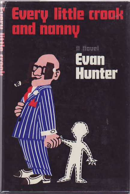 Every Little Crook and Nanny. Evan HUNTER.