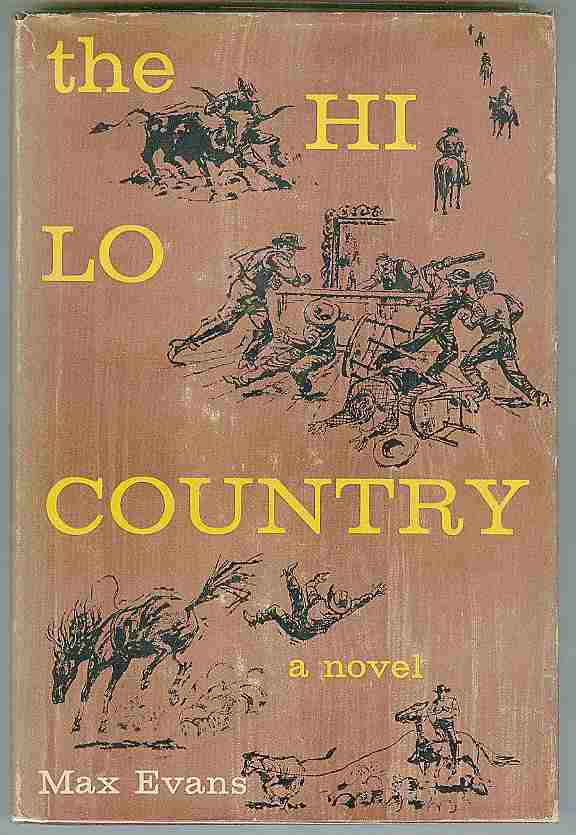The Hi Lo Country. Max EVANS.