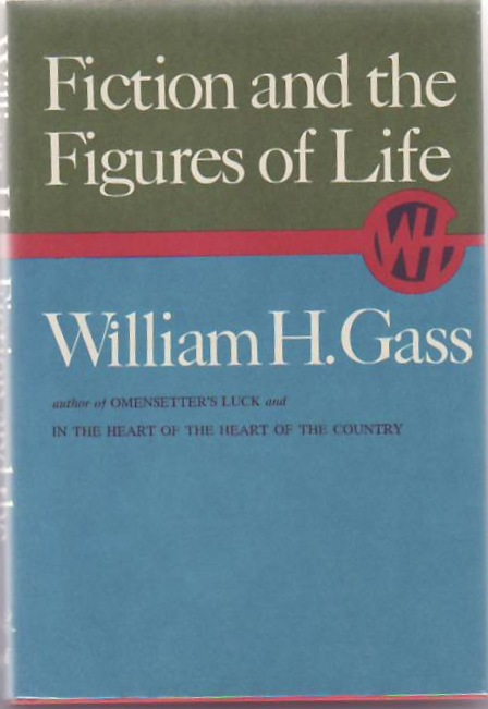 Fiction and the Figures of Life. William H. GASS.