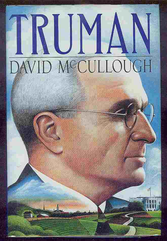 Truman. David McCullough.
