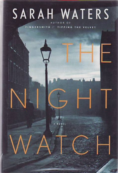 The Night Watch. Sarah WATERS.