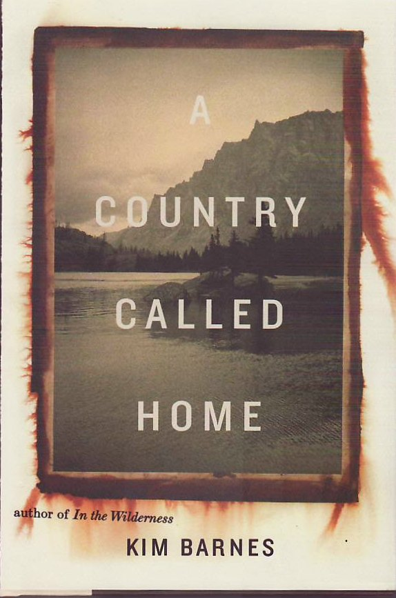 A Country Called Home. Kim Barnes.