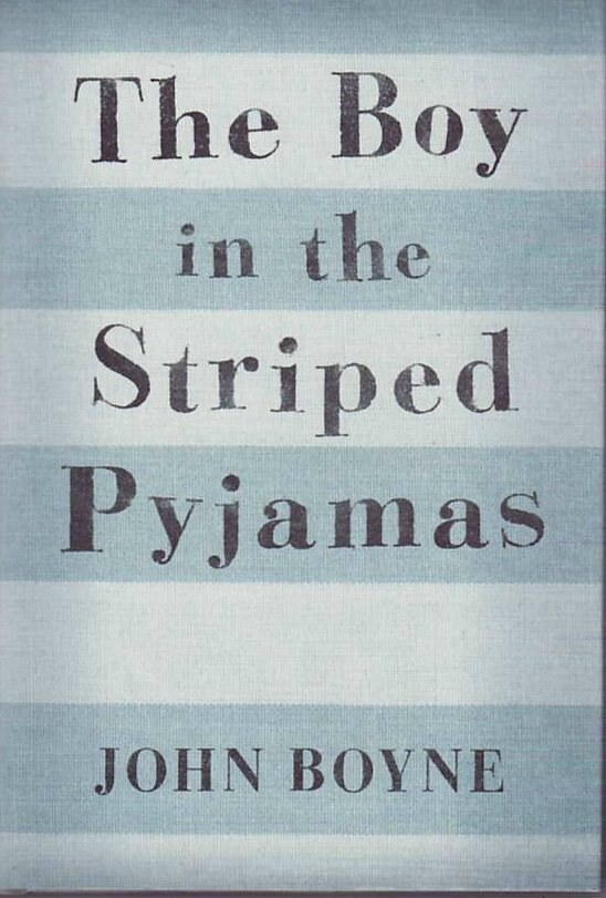The Boy in the Striped Pyjamas. John Boyne.
