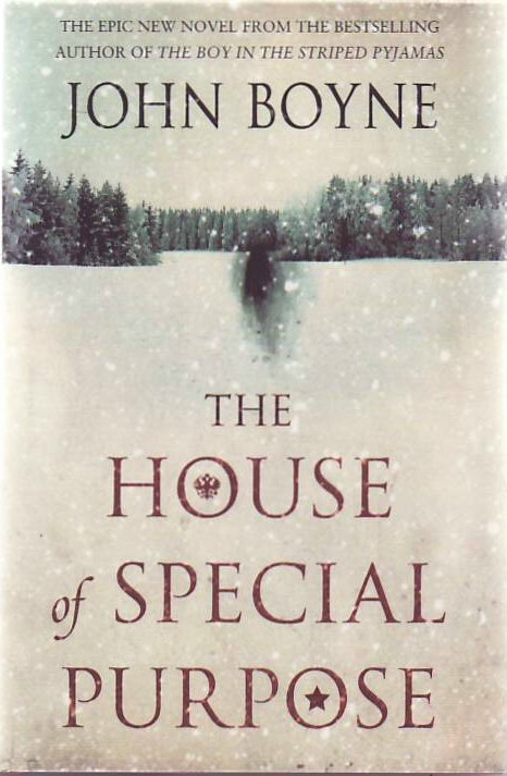 The House of Special Purpose. John BOYNE.