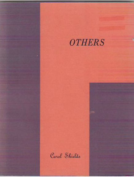 Others. Carol SHIELDS.