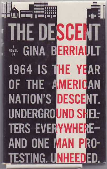 The Descent. Gina BERRIAULT.