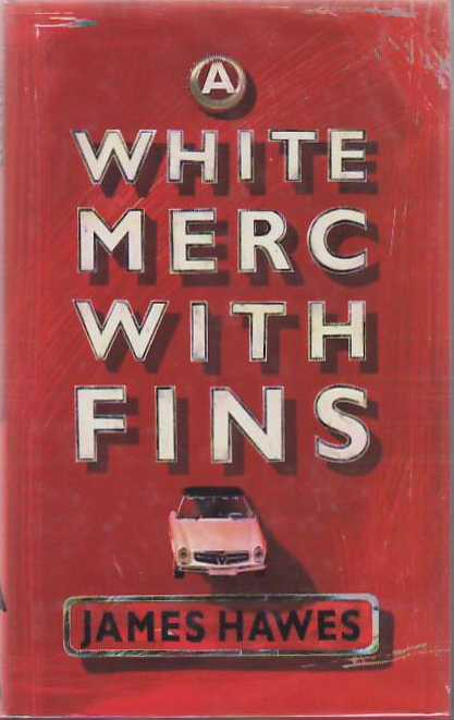 White Merc With Fins. James HAWES.