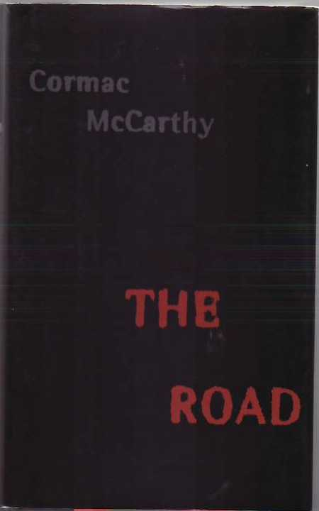 The Road. Cormac MCCARTHY.