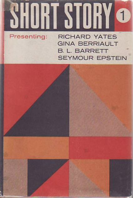Short Story 1. Richard YATES, Gina BERRIAULT.