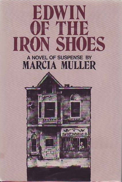 Edwin of the Iron Shoes. Marcia MULLER.