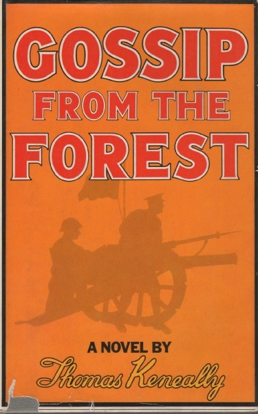 Gossip from the Forest. Thomas KENEALLY.