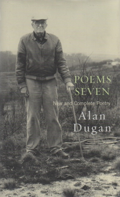 Poems Seven. New and Complete Poetry. Alan DUGAN.