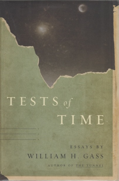 Tests of Time. Willam H. GASS.