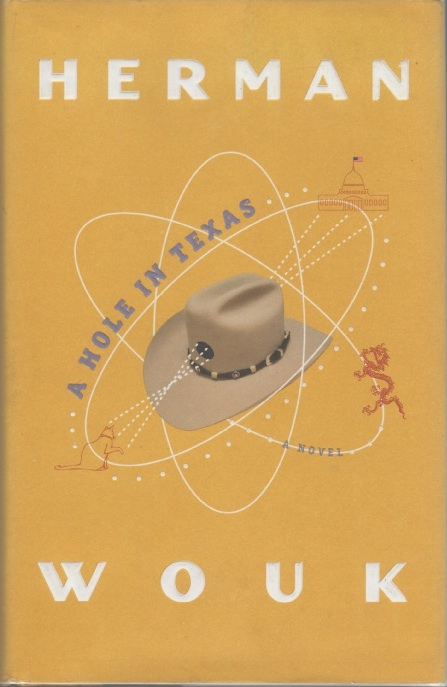 A Hole in Texas. Herman WOUK.