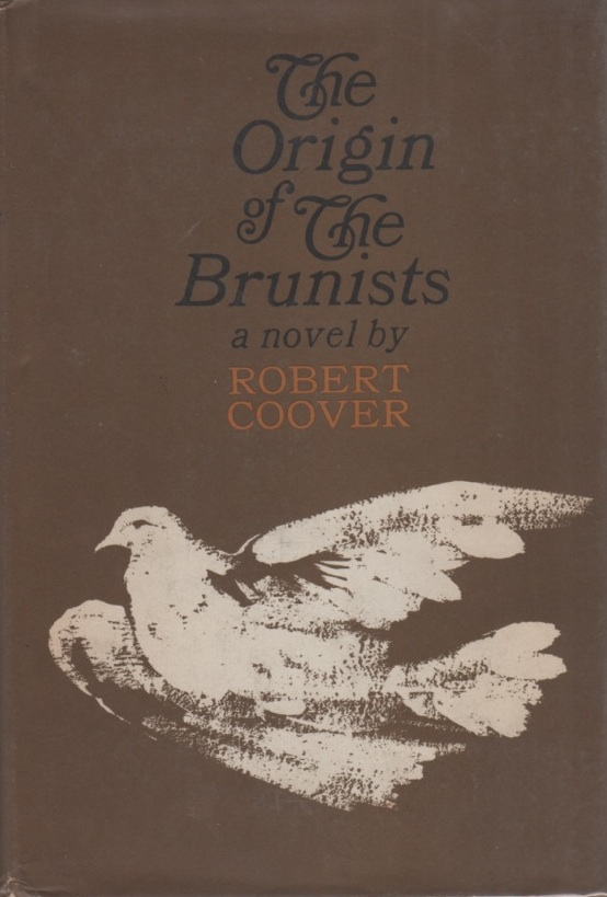 The Origin of the Brunists. Robert COOVER.