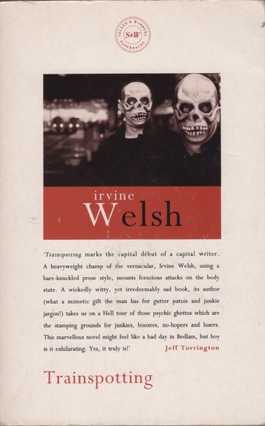 Trainspotting. Irvine WELSH.