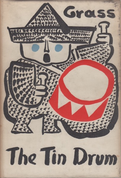 The Tin Drum. (Translated by Ralph Manheim). Gunter GRASS.