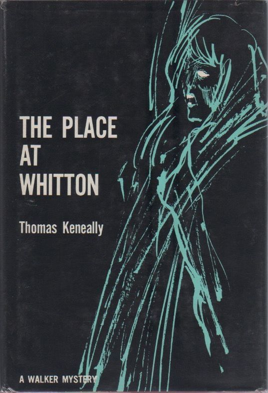 The Place at Whitton. Thomas KENEALLY.