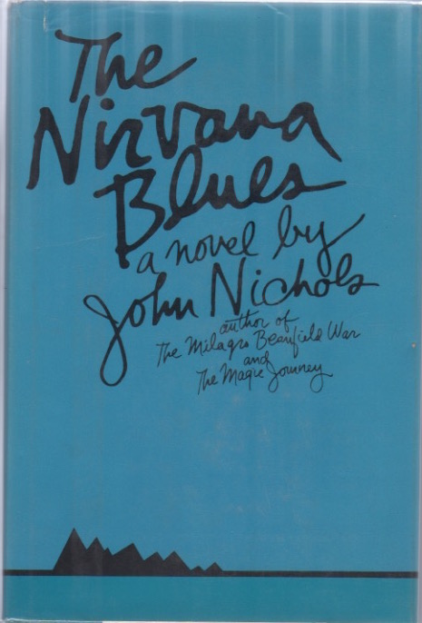 The Nirvana Blues. John NICHOLS.