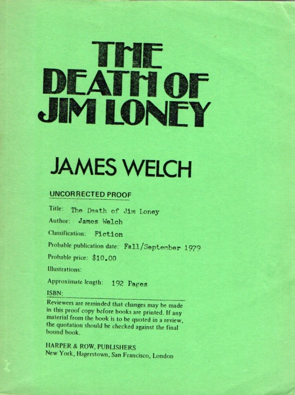 The Death of Jim Loney. James WELCH.