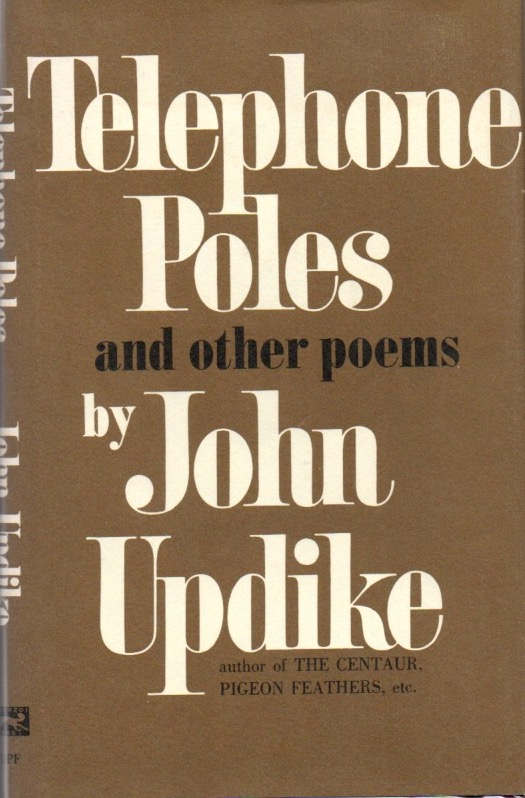 Telephone Poles and Other Poems. John UPDIKE.