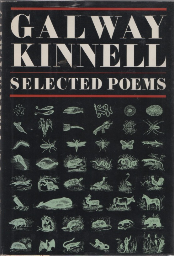 Selected Poems. Galway KINNELL.