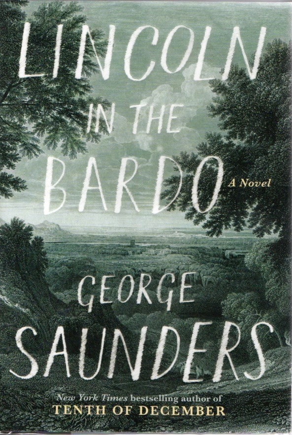 Lincoln in the Bardo. George SAUNDERS.
