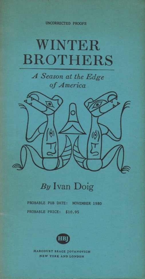 Winter Brothers. A Season at the Edge of America. Ivan DOIG.