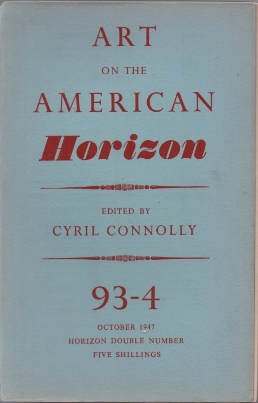 """The Invisible Man"" (in Art on the American Horizon, nos. 93-4, October, 1947). Ralph ELLISON, Cyril Connolly, ed."