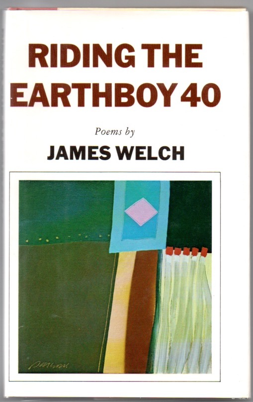 Riding the Earthboy 40. James WELCH.