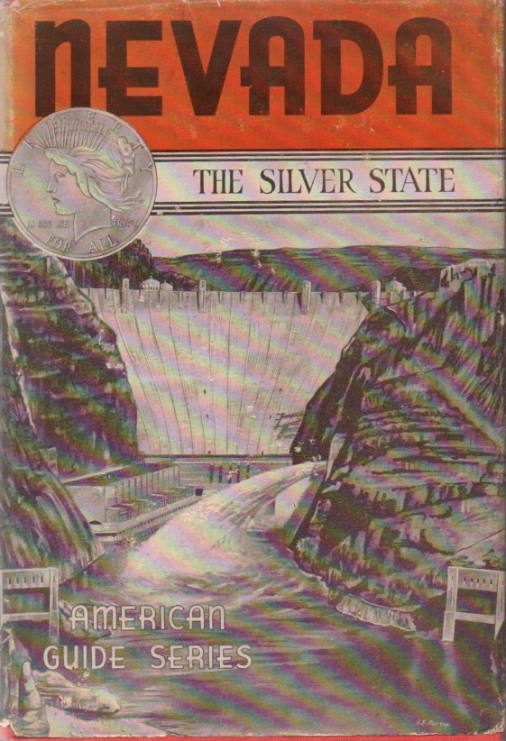 Nevada: A Guide to The Silver State. American Guide Series. Federal Writers Project.