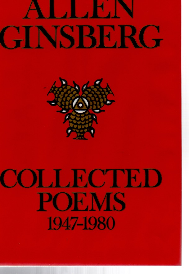 Collected Poems, 1947-1980. Allen GINSBERG.