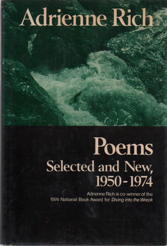 Poems, Selected and New, 1950-1974. Adrienne RICH.