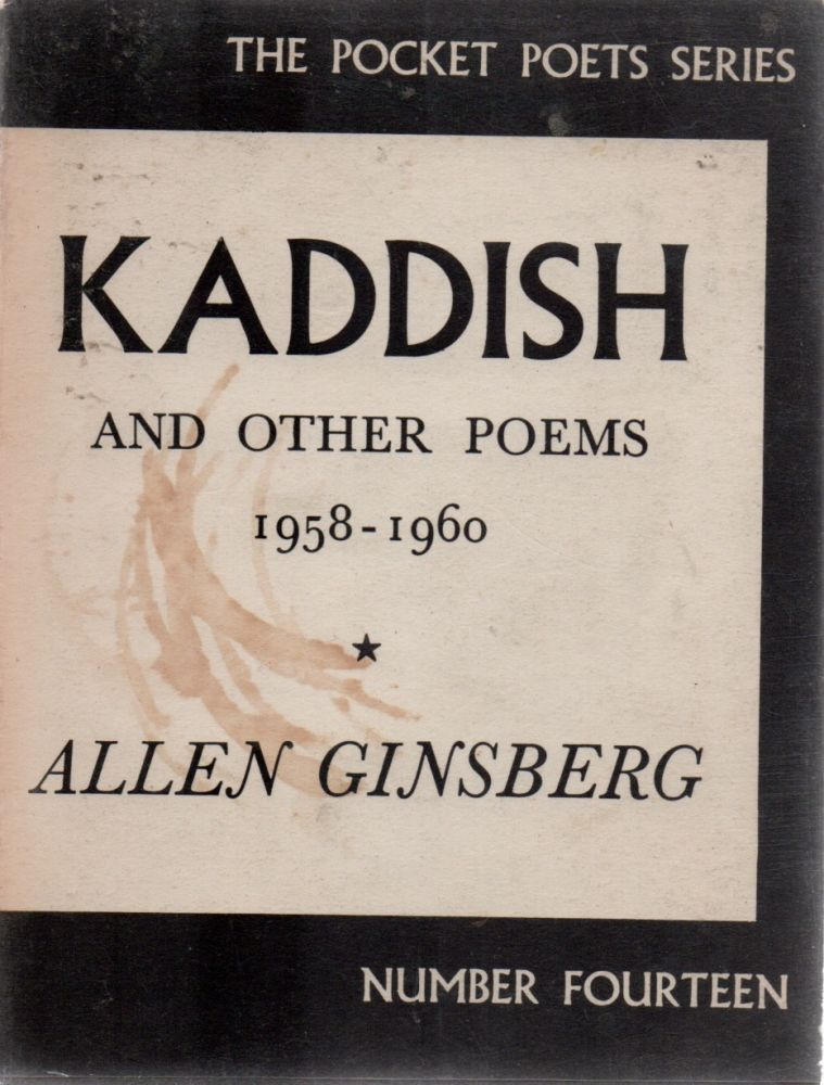 KADDISH and Other Poems 1958-1960. Allen GINSBERG.