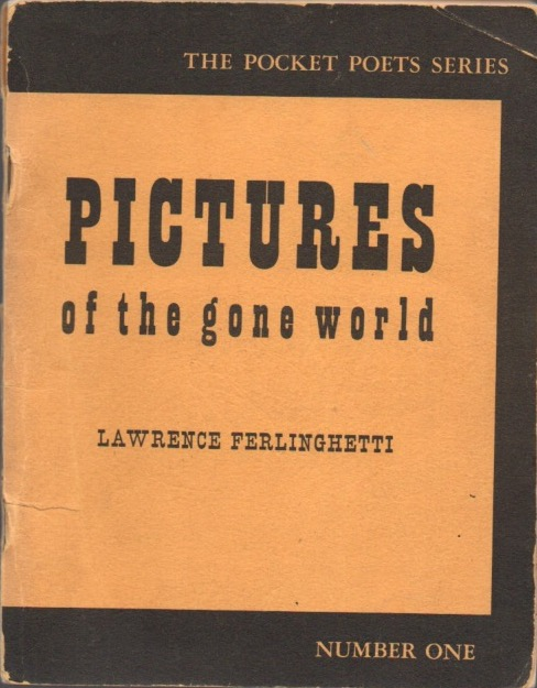 Pictures of the Gone World (Pocket Poets Series). Lawrence FERLINGHETTI.