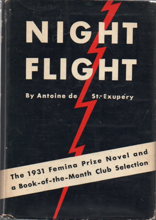 Night Flight. Antoine de SAINT-EXUP…RY.