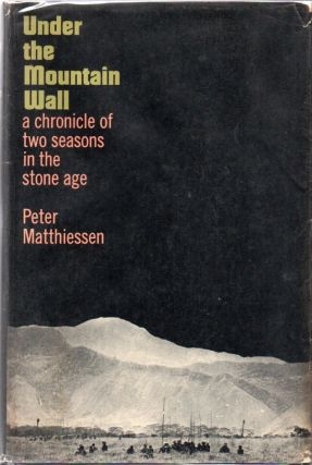 Under the Mountain Wall: A Chronicle of Two Seasons in Stone Age New Guinea.