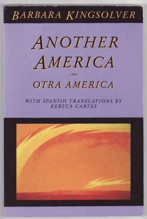 Another America. Otra America. Barbara KINGSOLVER