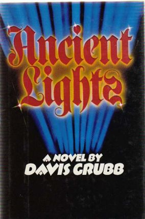 Ancient Lights. Davis GRUBB