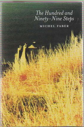 The Hundred and Ninety-Nine Steps. Michel FABER