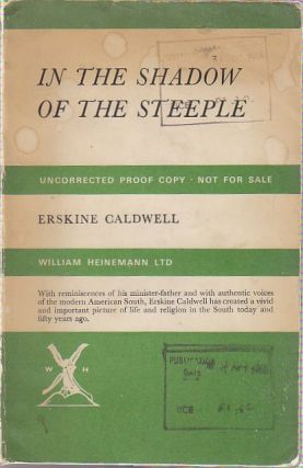 In the Shadow of the Steeple. Erskine CALDWELL