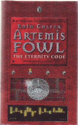 Artemis Fowl: The Eternity Code. Eoin Colfer