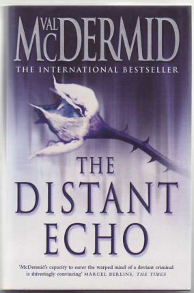 The Distant Echo. Val McDERMID