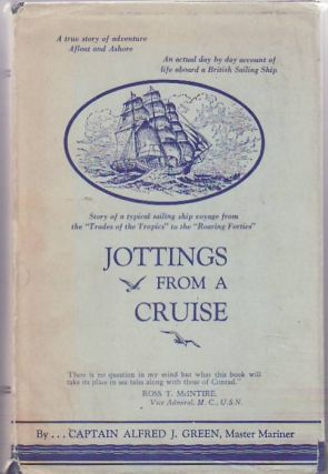 Jottings From a Cruise. Alan J. GREEN.